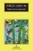 RELATOS DE LO INESPERADO (16ª ED.) - 9788433920867 - ROALD DAHL