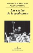 LAS CARTAS DE LA AYAHUASCA - 9788433971067 - ALLEN GINSBERG