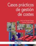 CASOS PRACTICOS DE GESTION DE COSTES - 9788436836967 - JOSE LUIS PAREDES ORTEGA