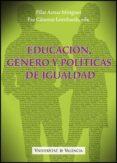 EDUCACION, GENERO Y POLITICAS DE IGUALDAD - 9788437071367 - PAZ CANOVAS