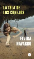 la isla de los conejos (ebook)-elvira navarro-9788439735267