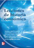 LECCIONES DE HISTORIA ECONOMICA - 9788448146467 - VV.AA.