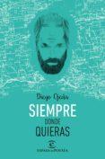 SIEMPRE DONDE QUIERAS - 9788467044867 - DIEGO OJEDA
