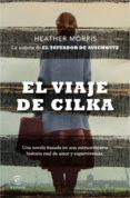 Descargar libros de epub de google EL VIAJE DE CILKA 9788467057867 de HEATHER MORRIS (Spanish Edition)