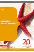 OPERARIO MEDIO AMBIENTE. TEST - 9788468101767 - VV.AA.