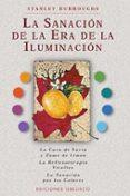 LA SANACION DE LA ERA DE LA ILUMINACION - 9788477208167 - STANLEY BURROUGHS