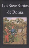 LOS SIETE SABIOS DE ROMA - 9788478131167 - VV.AA.