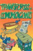 SUSTANTIVOS. TRANSPORTES Y COMUNICACIONES - 9788478691067 - VV.AA.