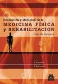 EVALUACION Y MEDICION EN LA MEDICINA FISICA: GUIA DE RECURSOS - 9788480199667 - PAUL CALMELS