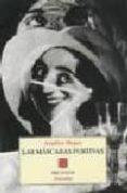 LAS MASCARAS FURTIVAS - 9788481910667 - AQUILINO DUQUE GIMENO