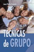 TECNICAS DE GRUPO: RECURSOS PRACTICOS PARA LA EDUCACION - 9788483164167 - JOSE PEDRO ESPADA