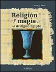 RELIGION Y MAGIA EN EL ANTIGUO EGIPTO - 9788484324867 - ROSALIE DAVID