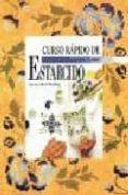 CURSO RAPIDO DE ESTARCIDO - 9788488893567 - JOCELYN KERR HOLDING