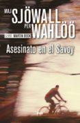 ASESINATO EN EL SAVOY - 9788490567067 - MAJ SJÖWALL