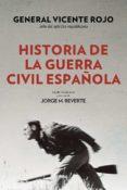 HISTORIA DE LA GUERRA CIVIL ESPAÑOLA (2ª ED.) - 9788490568767 - VICENTE ROJO LLUCH