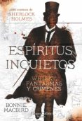 ESPÍRITUS INQUIETOS - 9788491393467 - BONNIE MACBIRD