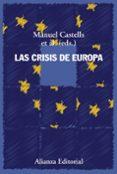 LAS CRISIS DE EUROPA - 9788491811367 - MANUEL CASTELLS