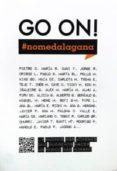 GO ON!:_ #NOMEDALAGANA - 9788494212567 - VV.AA.