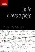 EN LA CUERDA FLOJA - 9788494254567 - GEORGES DIDI-HUBERMAN