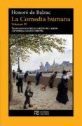 LA COMEDIA HUMANA (VOL.IV) - 9788494454967 - HONORE DE BALZAC