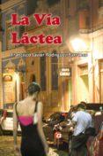 LA VÍA LÁCTEA (EBOOK) - 9788494821967 - FRANCISCO JAVIER RODRÍGUEZ BARRANCO