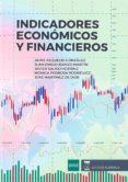 INDICADORES ECONOMICOS Y FINANCIEROS - 9788494878367 - VV.AA.