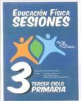 CARPETA EDUCACION FISICA SESIONES 3º CICLO PRIMARIA - 9788495353467 - JOSE MANUEL PEREZ FEITO