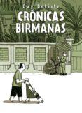 CRONICAS BIRMANAS (6ª ED) - 9788496815667 - GUY DELISLE