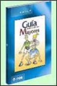 GUIA DE HABITOS SALUDABLES PARA MAYORES - 9788497290067 - VV.AA.