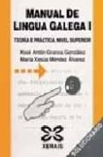 manual de lingua galega ii: teoria e practica: nivel superior (so lucionario)-xose anton granxa gonzalez-maria xesus mendez alvarez-9788497823067