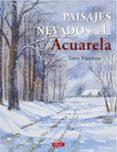 PAISAJES NEVADOS AL ACUARELA - 9788498746167 - TERRY HARRISON