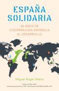 españa solidaria (ebook)-miguel angel villena-9788498754667