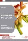 AYUDANTES DE COCINA. JUNTA DE COMUNIDADES DE CASTILLA-LA MANCHA. TEMARIO - 9788499377667 - VV.AA.