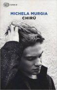 CHIRU - 9788806232467 - MICHELA MURGIA