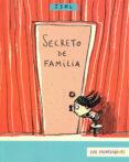 SECRETO DE FAMILIA (LOS PRIMERISIMOS) - 9789681670467 - ISOL
