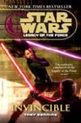 STAR WARS LEGACY FORCE: INVINCIBLE - 9780345477477 - TROY DENNING