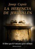 LA HERENCIA DE JERUSALÉN (EBOOK) - 9781482389777 - JOSEP CAPSIR COMIN
