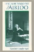 enlightenment through aikido-kanshu sunadomari-9781556434877