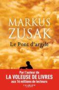 le pont d argile-markus zusak-9782702165577