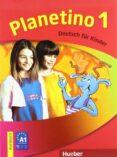 PLANETINO 1.KURSBUCH (ALUMNO+GLOS) - 9783194015777 - VV.AA.