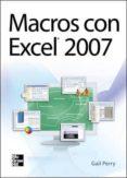 MACROS CON EXCEL 2007 - 9786071502377 - GAIL PERRY