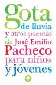 gota de lluvia y otros poemas para niños y jóvenes (ebook)-jose emilio pacheco-9786074451177