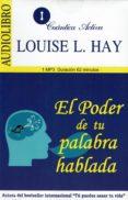 EL PODER DE TU PALABRA HABLADA (AUDIOLIBRO) - 9786078095377 - LOUISE L. HAY