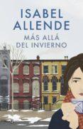 MÁS ALLÁ DEL INVIERNO (EBOOK) - 9788401019777 - ISABEL ALLENDE