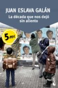 Descarga gratuita de Ebook for Itouch La decada que nos dejo sin aliento en Español