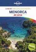 MENORCA DE CERCA 2017 (LONELY PLANET) - 9788408164777 - ALBERT OLLE
