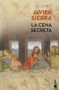 LA CENA SECRETA (ED. LIMITADA VERANO 2017) - 9788408171577 - JAVIER SIERRA