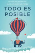 TODO ES POSIBLE: LOS LIMITES LOS PONES TU - 9788408182177 - ALICIA SANCHEZ PEREZ