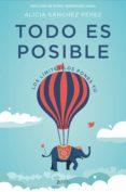 todo es posible (ebook)-alicia sanchez perez-9788408184577