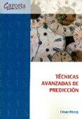 tecnicas avanzadas de prediccion-cesar perez-9788416228577